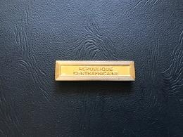 Agrafe REPUBLIQUE CENTRAFRICAINE Pour Medaille D'Outre Mer - France