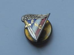 Très Belle Et Ancienne Boutonniere FNC - A Identifier   ***** EN ACHAT IMMEDIAT **** - Medals