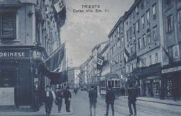 ITALIE. TRIESTE. Corso Vitt. Em. III ( Bar Torinese / Ets Renato Cappellani / Tramway Talmone N°144) - Trieste