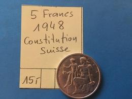 5 FRANCS SUISSE  1948 - CONSTITUTION SUISSE - MONNAIE ARGENT SUPERBE - Monnaies & Billets