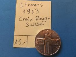 5 FRANCS SUISSE  1963 - CROIX ROUGE SUISSE - MONNAIE ARGENT SUPERBE - Monedas & Billetes