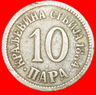 # DOUBLE HEAD EAGLE (1883-1917): SERBIA ★ 10 PARA 1884H GREAT BRITAIN! LOW START ★ NO RESERVE! Minal I (1882-1889) - Serbia
