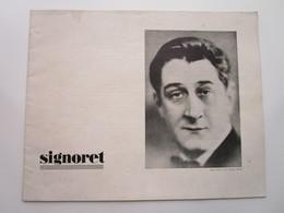 SIGNORET - Ses Différents Rôles Au Théatre (16 Pages Illustrées) - Other