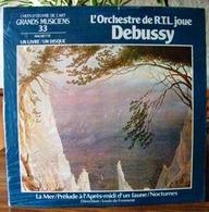 33 TOURS N°33 VINYLE GRANDS MUSICIENS 1 LIVRE+1 DISQUE 1990 NEUF L'ORCHESTRE DE RTL JOUE DEBUSSY FILM PLASTIQUE - Serbon - Classical