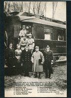CPA - Photographie Prise Le 11 Novembre 1918 Au Moment Où Le Mal Foch Part Pour Paris Remettre Le Texte De L'Armistice - Guerra 1914-18