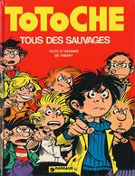 TOTOCHE T 7 EO BE DARGAUD 10-1976 TABARY - Totoche