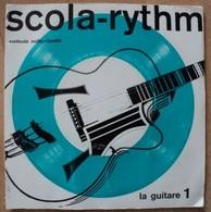 Livre Dique - Scola Rythm - La Guitare - N° 1 - 33t - 17 Cm - Special Formats
