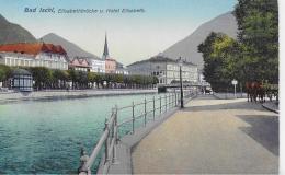 AK 0004  Bad Ischl - Elisabethbrücke Und Hotel Elisabeth / Verlag Zieher Um 1910-20 - Bad Ischl