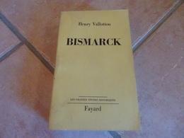 Bismarck - Henry Vallotton - Histoire