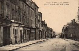 14 VILLERS-BOCAGE  Grande Rue Et Place De La Liberté - Other Municipalities