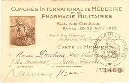 PARIS( Val De Grâce ) CONGRÈS INTERNATIONAL De MÉDECINE Et De PHARMACIE MILITAIRES Avril 1925 - Mostre