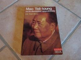 Mao Tsé-Tung Ou La Révolution Approfondie - Histoire