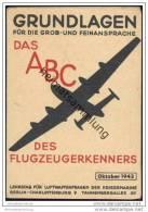 Grundlagen Für Die Grob- Und Feinansprache - Oktober 1943 - Lehrstab Für Luftwaffenfragen Der Kriegsmarine - 5. Zeit Der Weltkriege
