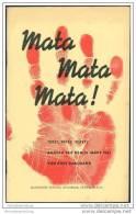 Südwestafrika 1963 - Mata Mata Mata! Tötet, Tötet, Tötet! Angola Seit Dem 15. März 1961 - Aufstand In Nordangola - Afrika