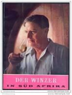 Der Winzer In Süd Afrika 1958 - 46 Seiten Mit 37 Abbildungen - Herausgeber KWV Paarl - Afrika