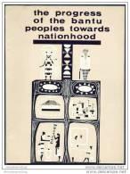 The Progress Of The Bantu Peoples Towards Nationhood Ca. 1960 - 144 Seiten Mit Unzähligen Abbildungen - Afrika