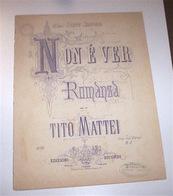 Musica Spartiti Mattei - Non è Ver Romanza Pianoforte Con Testo 1920 Ca. - Musica & Strumenti