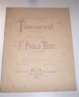 Musica Spartiti Tosti - T'amo Ancora! Melodia Pianoforte Con Testo 1920 Ca. - Non Classificati