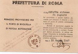 PERMESSO PROVVISORIO PER IL PORTO DI RIVOLTELLA O PISTOLA AUTOMATICA-1947-PREFETTURA DI ROMA - Documenti Storici