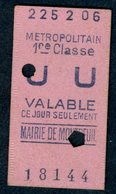 Ticket - METROPOLITAIN PARIS - METRO - 1ère Classe UU - MAIRIE De MONTREUIL - 1906 - Rare - Season Ticket