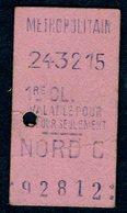 Ticket - METROPOLITAIN PARIS - METRO - 1ère Classe - NORD C - 1915 - Rare - Season Ticket