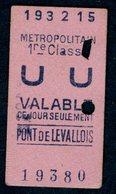 Ticket - METROPOLITAIN PARIS - METRO - 1ère Classe UU - PONT LEVALLOIS - 1915 - Rare - Season Ticket