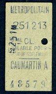 Ticket - METROPOLITAIN PARIS - METRO - 2ème Classe - CAUMARTIN A - 1913 - Rare - Season Ticket