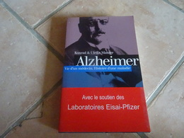 Alzheimer Vie D'un Médecin - Histoire D'une Maladie - Histoire