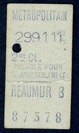 Ticket - METROPOLITAIN PARIS - METRO - 2ème Classe - REAUMUR - 1911 - Rare - Season Ticket