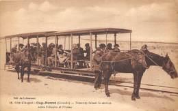 33-CAP-FERRET- TRAMWAY FAISANT LE SERVICE ENTRE BELISAIRE ET L'OCEAN - France