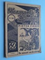 VLAAMSCHE FILMKENS ( Nr. 560 ) 14-12-'41 : PIETER FARDE - De Eenzaat Van De Zeerots ! - Livres, BD, Revues