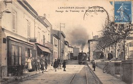 33-LANGOIRAN- RUE PRINCIPALE PASSAGE DU TRAMWAY DE BORDEAU CADILLAC - France