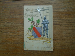 "Carte Assez Rare De 1905 , Gruss Aus Strassburg "" Carte En Relief "" - Strasbourg"