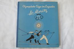 """Gerhard Bahr """"Olympische Tage Im Engadin St. Moritz"""" Ein Buch Für Unsere Sportjugend, Erstauflage Von 1948 - Originele Uitgaven"""