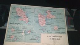 AFFICHE CARTE GEOGRAPHIQUE - Carte Des Iles Françaises D'AMERIQUE - Geographical Maps
