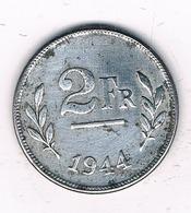 2 FRANC 1944 BELGIE /4571G/ - 1934-1945: Leopold III