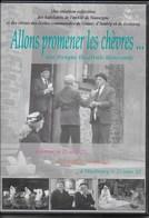 Allons Promener Les Chèvres. Fresque Théâtrale Itinérante 3 DVD. Grune, Ambly, Masbourg, Nassogne, Régionalisme Wallon - DVDs