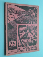 VLAAMSCHE FILMKENS ( Nr. 571 ) 1-3-'42 : Jef Schroevers Zoekt Zijn Vriend ! - Livres, BD, Revues
