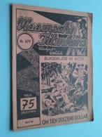 VLAAMSCHE FILMKENS ( Nr. 579 ) 26-4-'42 : BLIKSEM-JOE In ACTIE - Om Tien Duizend Dollar ! - Livres, BD, Revues