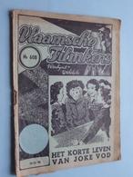 VLAAMSCHE FILMKENS ( Nr. 608) 15-11-'42 : Het Korte Leven Van Joke Vod ! - Books, Magazines, Comics