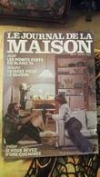 Le Journal De La Maison 77 Les Points Forts Du Blanc - Haus & Dekor