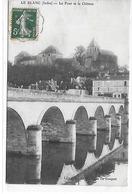 Le Blanc - Le Pont Et Le Château - Le Blanc