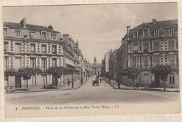 8AK2185 POITIERS - Place De La Préfecture Et Rue Victor Hugo, Animé  2 SCANS - Poitiers