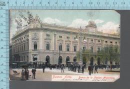 Buenos Aires -  1905 CPA, Animated Banco De La Nacion Argentina   -  ED: ACF - Argentine