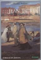 Jean Jaurès, Toulouse, Maurice Andrieu,Castres, Faculté, Adjoint Maire,instituteur,député ,,journaliste,Carmaux, - Histoire