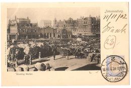 SOUTH AFRICA - JOHANNESBURG - MORNING MARKET - STAMP - MAILED TO NOCERA INFERIORE - EDIT BARNETT 1902 (2793) - Afrique Du Sud
