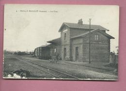 CPA Souple , Abîmée -  Mailly Maillet -(Somme) - La Gare - Frankreich