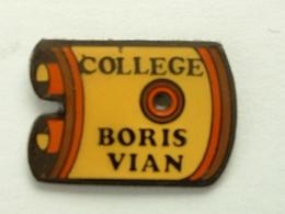 Pin's COLLEGE BORIS VIAN - Administrations