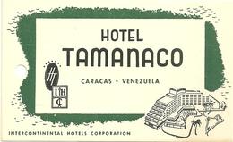 CARACAS ETIQUETTE BAGAGE HOTEL TAMANACO VENEZUELA PUBLICITE - Etiquettes D'hotels