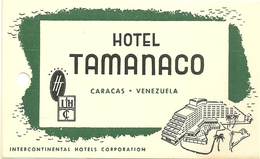 CARACAS ETIQUETTE BAGAGE HOTEL TAMANACO VENEZUELA PUBLICITE - Hotel Labels